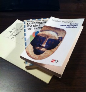 Livres Michel Tremblay